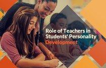 Role of Teachers in Students' Personality Development.jpg